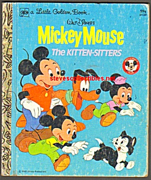 Mickey Mouse The Kitten-sitters- Little Golden Book
