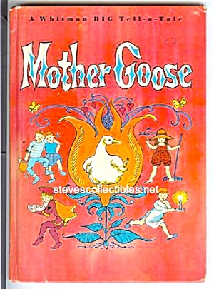 Mother Goose - Whitman Big Tell A Tale Book