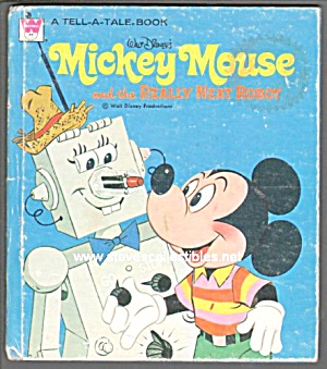 Disney MICKEY MOUSE and the REALLY NEAT ROBOT - Tell-A-Tale Book (Image1)