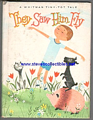 They Saw Him Fly Whitman Tiny-tot Book