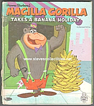 Magilla Gorilla Takes A Banana Holiday-tell-a-tale Book