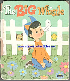 The Big Whistle - Tell-a-tale Book