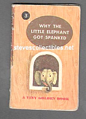 Why The Little Elephant Got Spanked - Tiny Golden Book