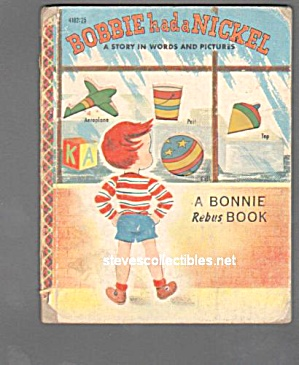 BOBBIE HAD A NICKEL Bonnie Rebus Book - 1953 (Image1)