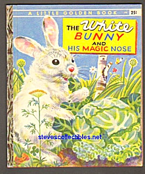 White Bunny And His Magic Nose - Little Golden Book