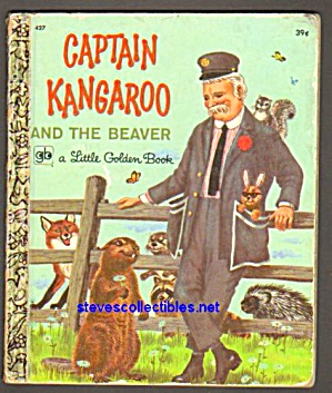 Captain Kangaroo And The Beaver Little Golden Book