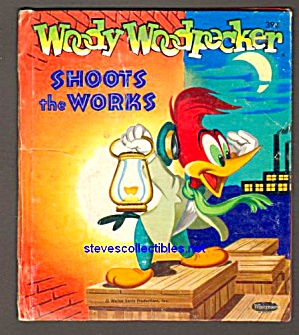 TELL-A-TALE Book WOODY WOODPECKER Shoots the Works WALTER LANTZ (1955)