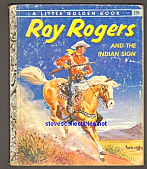 Roy Rogers And The Indian Sign - Little Golden Book