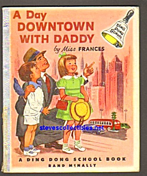 A DAY DOWNTOWN WITH DADDY Ding Dong Book 1953 (Image1)