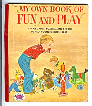 MY OWN BOOK OF FUN AND PLAY - Treasure Book 1954 (Image1)