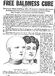 Click here to enlarge image and see more about item AD0704M7: 1899 FREE BALDNESS CURE QUACK Ad