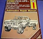 Click here to enlarge image and see more about item AUTO1008A1: FORD PICKUPS & BRONCO 1973 Thru 1979 REPAIR MANUAL