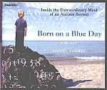 Click here to enlarge image and see more about item BK0308AA1-2007: BORN ON A BLUE DAY-D Tammet- Autistic Savant-Audio Book