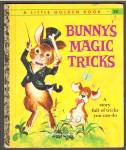 BUNNYS MAGIC TRICKS - Little Golden Book - 1962