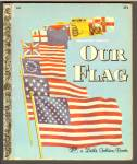 OUR FLAG - Little Golden Book