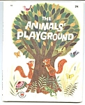 Click here to enlarge image and see more about item CBK0330AA2: ANIMALS' PLAYGROUND Wonder Book #825