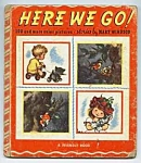 Click here to enlarge image and see more about item CHB0524FF2: HERE WE GO! Friendly Book - 1950