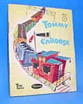 Click here to enlarge image and see more about item CHB1119A18: TOMMY CABOOSE Tiny Tales Book - 1950