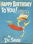Click here to enlarge image and see more about item CHB1231AA5: Happy Birthday to You! - Dr. Seuss