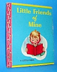 Click here to enlarge image and see more about item CHB704A3: LITTLE FRIENDS OF MINE Tiny Book - 1948