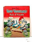 Woody Woodpecker Peck of Trouble BOOK 1959