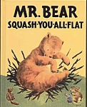 Click here to enlarge image and see more about item CHBK0320A1-2006:  Mr. Bear Squash-You-All-Flat CHILDREN'S BOOK