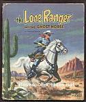 Click here to enlarge image and see more about item CHBK0824A7-2008: LONE RANGER and THE GHOST HORSE Tell-A-Tale Book 1955