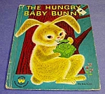 Click here to enlarge image and see more about item CHBK1026A2: THE HUNGRY BABY BUNNY Wonder Book 1951