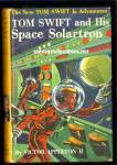 Click here to enlarge image and see more about item CHBK32111A02: TOM SWIFT AND HIS SPACE SOLARTRON Series Book