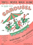 Click here to enlarge image and see more about item CI0516AA1: 1945 CAROUSEL Rodgers-Hammerstein SHEET MUSIC