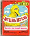 BIG BIRD'S RED BOOK - Little Golden Book - Muppets