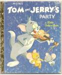 TOM AND JERRYS PARTY Little Golden Book