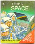 Click here to enlarge image and see more about item DCHBK051709A057: A TRIP IN SPACE - Start Right ELF BOOK