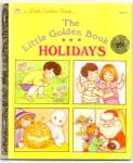 THE LITTLE GOLDEN BOOK HOLIDAYS