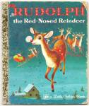 Click here to enlarge image and see more about item DCHBK051709A130: RUDOLPH THE RED-NOSED REINDEER - Little Golden Book
