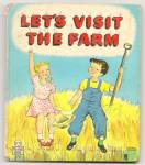 Click here to enlarge image and see more about item DCHBK052509a017: LET'S VISIT THE FARM - Tell-A-Tale Book