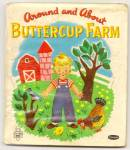 Click here to enlarge image and see more about item DCHBK052509a022: AROUND AND ABOUT BUTTERCUP FARM-Tell-A-Tale Book -1952