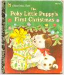 THE POKY LITTLE PUPPYS 1ST CHRISTMAS Little Golden Book
