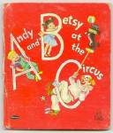 Click here to enlarge image and see more about item DCHBK052509a053: ANDY AND BETSY AT THE CIRCUS - Tell-A-Tale Book