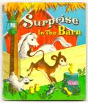 SURPRISE IN THE BARN -Tell A Tale Book 1955