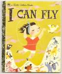 Click here to enlarge image and see more about item DCHBK053009A049: I CAN FLY Little Golden Book
