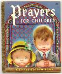 Click here to enlarge image and see more about item DCHBK070509A005: PRAYERS FOR CHILDREN Little Golden Book - Eloise Wilkin