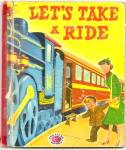 LET's TAKE A RIDE Treasure Book 1953