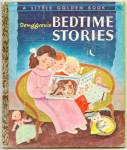 Click here to enlarge image and see more about item DCHBK09190A003: Tenggrens BEDTIME STORIES Little Golden Book