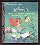 Click here to enlarge image and see more about item DCHBK092208A145: THE LITTLE MERMAID Underwater Adv -  Little Golden Book