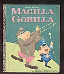 MAGILLA GORILLA - Little Golden Book - 1964