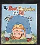 Click here to enlarge image and see more about item DCHBK092608A132: BEST SURPRISE OF ALL - Tell A Tale Book - 1961