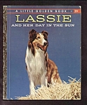 Click here to enlarge image and see more about item DCHBK100308A023: LASSIE AND HER DAY IN THE SUN - Little Golden Book