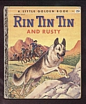 RIN TIN TIN AND RUSTY - Little Golden Book - 1955