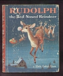 Click here to enlarge image and see more about item DCHBK102108A039: RUDOLPH THE RED-NOSED REINDEER - Little Golden Book
